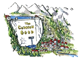 Drawing of a water dam above a small city. with the text Common Good on it.