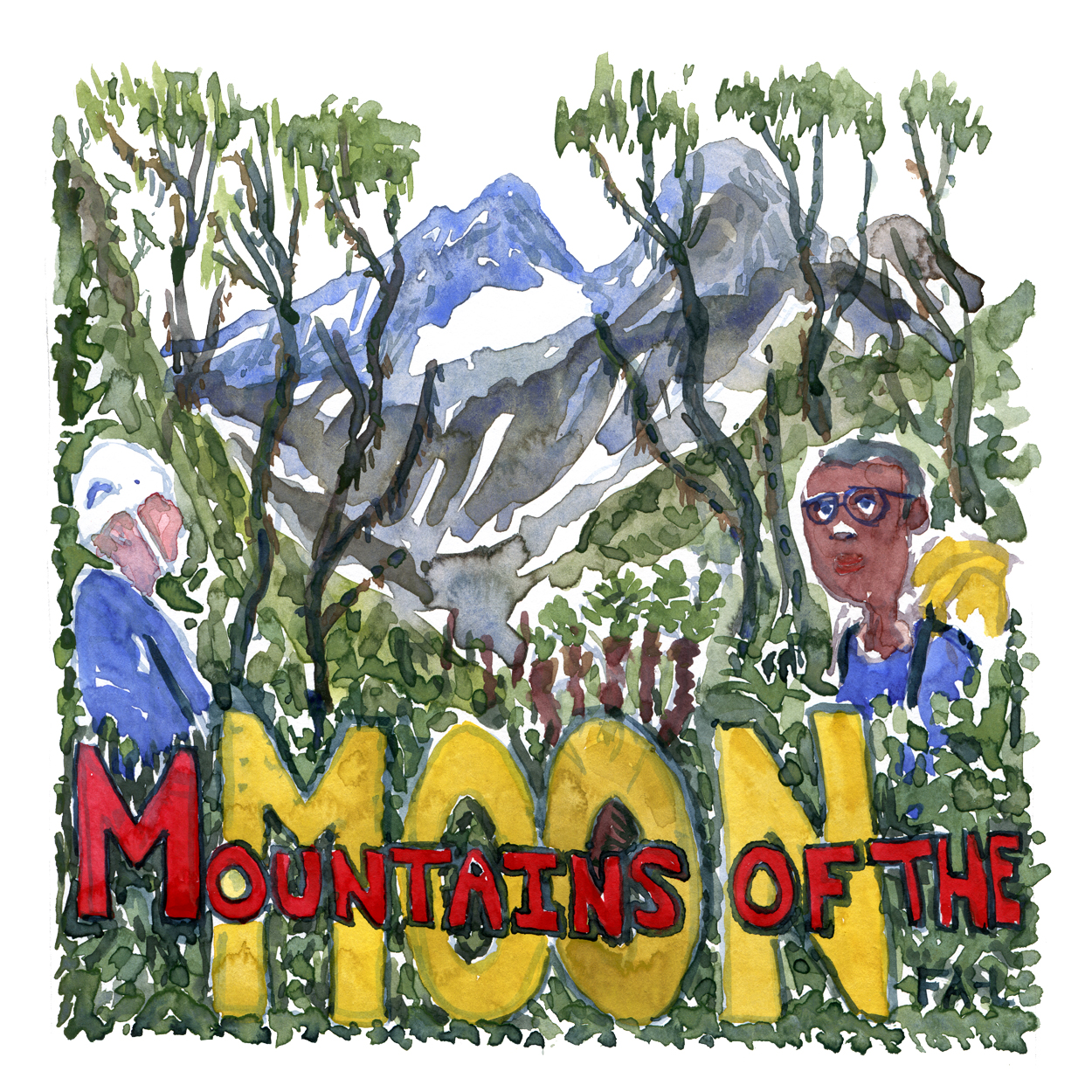 Watercolor illustration of hikers in the Rwenzori mountains with the text Mountains of the Moon written in front. Painting by Frits Ahlefeldt